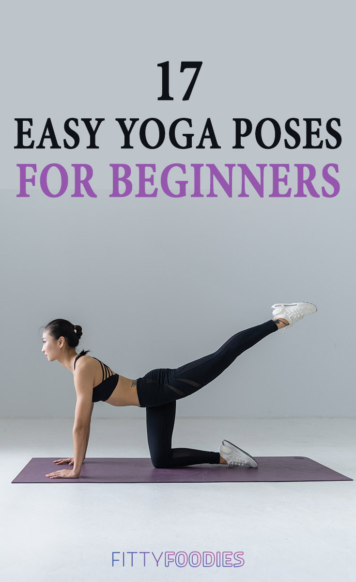 17 Easy Yoga Poses For Beginners - FittyFoodies